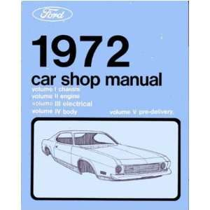 1972 FORD GALAXIE MUSTANG T BIRD etc Service Manual