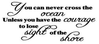 YOU CAN NEVER CROSS THE OCEAN Vinyl Wall Quote Decal Inspirational