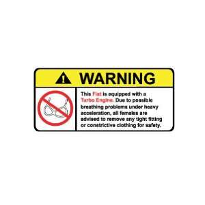 Fiat Turbo No Bra, Warning decal, sticker