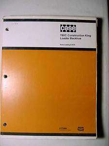 Case 780C Construction King Loader Backhoe Parts Manual