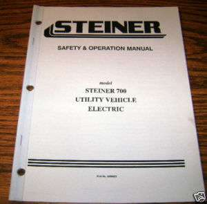 Steiner 700 Electric Utility Vehicle Operators Manual