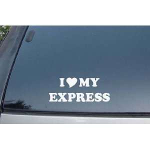 I Love My Express Vinyl Decal Stickers
