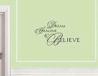 DREAM IMAGINE BELIEVE wall quotes lettering art decals