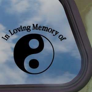 In Loving Memory Yin Yang Black Decal Truck Window Sticker