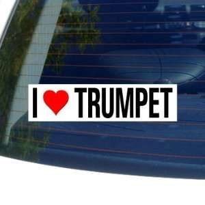 I Love Heart TRUMPET   Window Bumper Sticker Automotive
