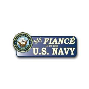 US My Fiance is in the Navy Bumper Sticker 9 Everything